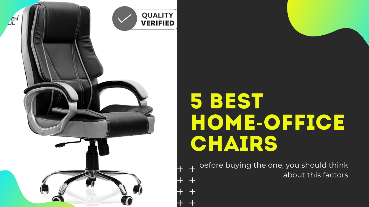 5 Best Home-Office Chairs in India