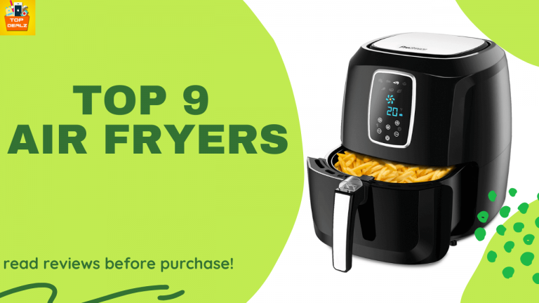 9 Top Air Fryer in 2021-Product Reviews -topdealz